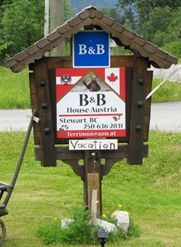 The sign of the B&B  we stayed at in Stewart BC